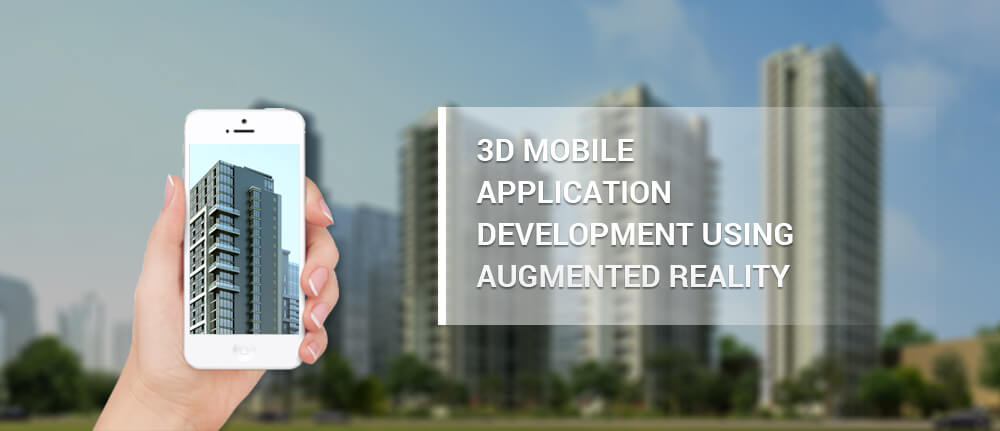 3D Mobile Application Development using Augmented Reality