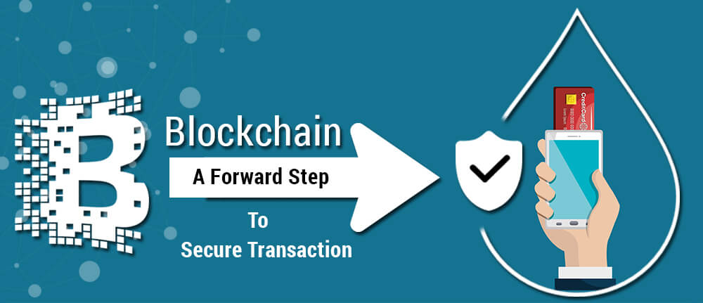 Blockchain for Secure Transaction