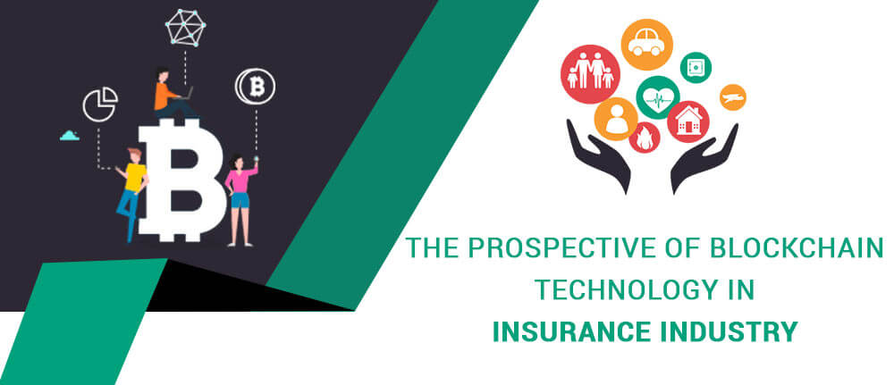 Blockchain Technology in Insurance Industry