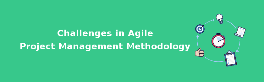 Challenges in Agile Project Management Methodology