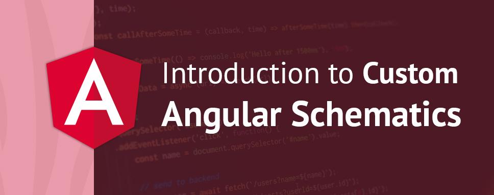 Custom-Angular-Schematics