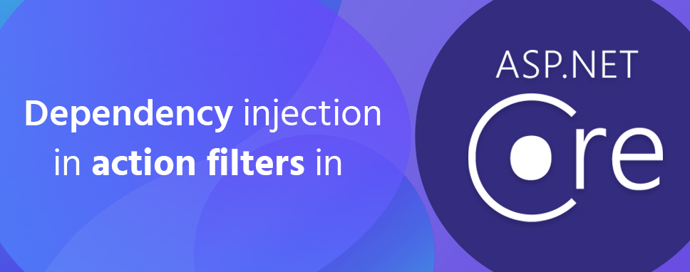 dependency injection action filters