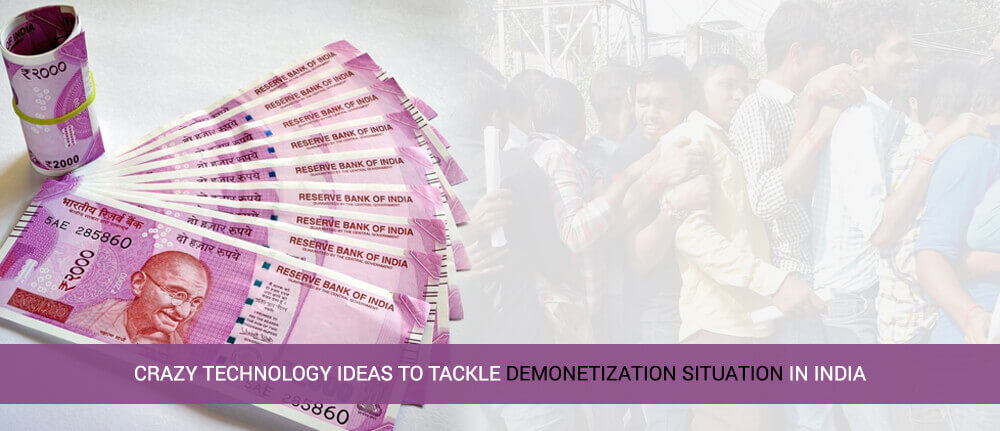 Ideas to Tackle Against Demonetization