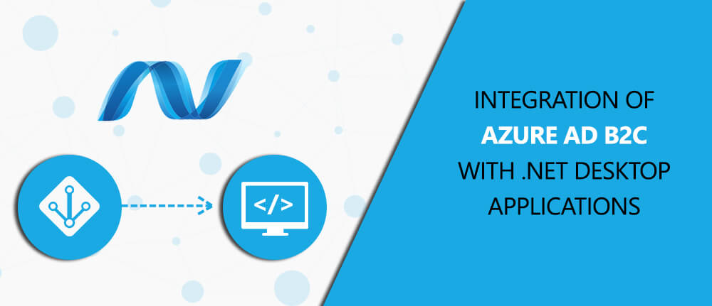 Integration of Azure Ad B2c With .Net Desktop Applications