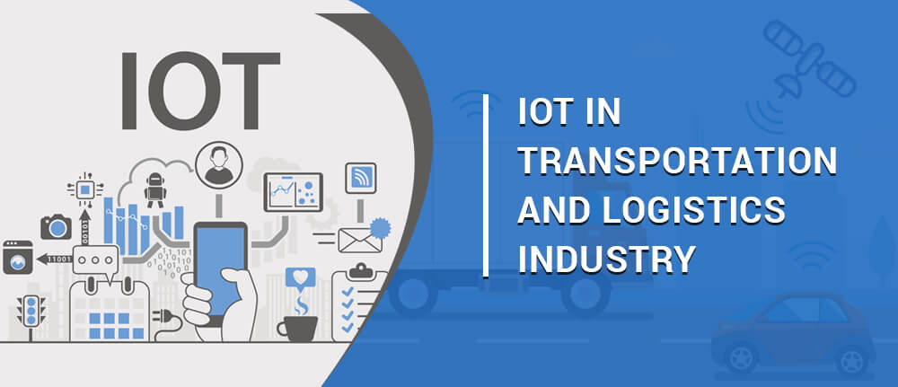 IOT in Transportation and Logistics Industry