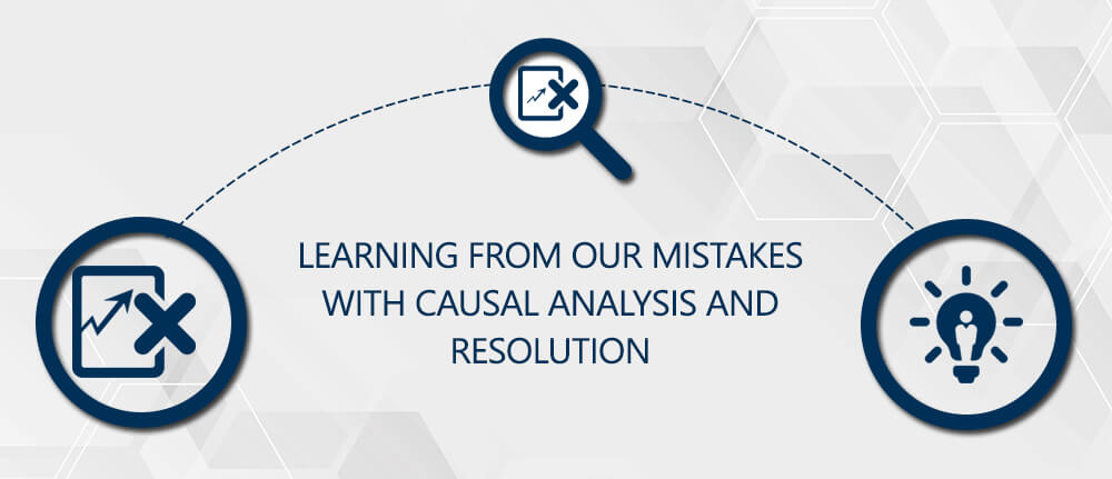 Learning from Our Mistakes with Causal Analysis and Resolution