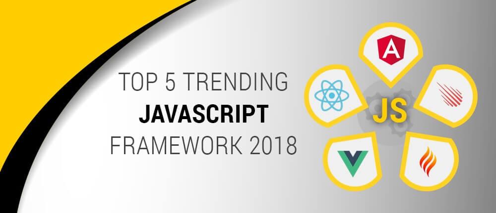 Top 5 Trending Javascript Framework 2018