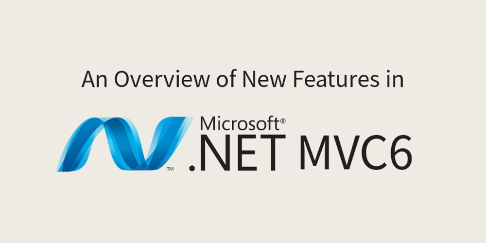 New Features of MVC 6