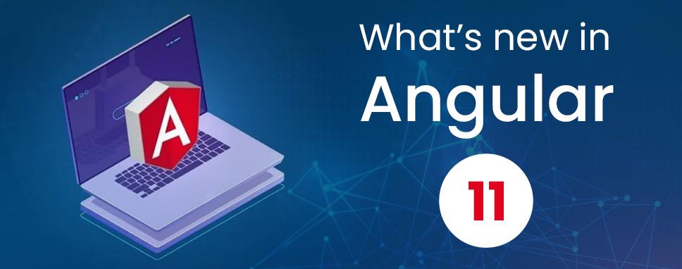 New-Angular-11