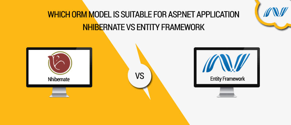 Which ORM model is suitable for ASP NET application
