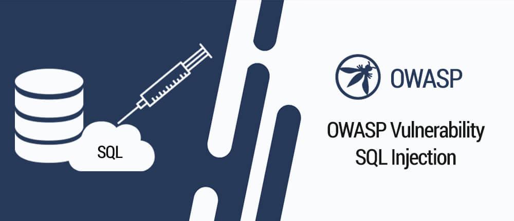 OWASP Vulnerability: SQL Injection