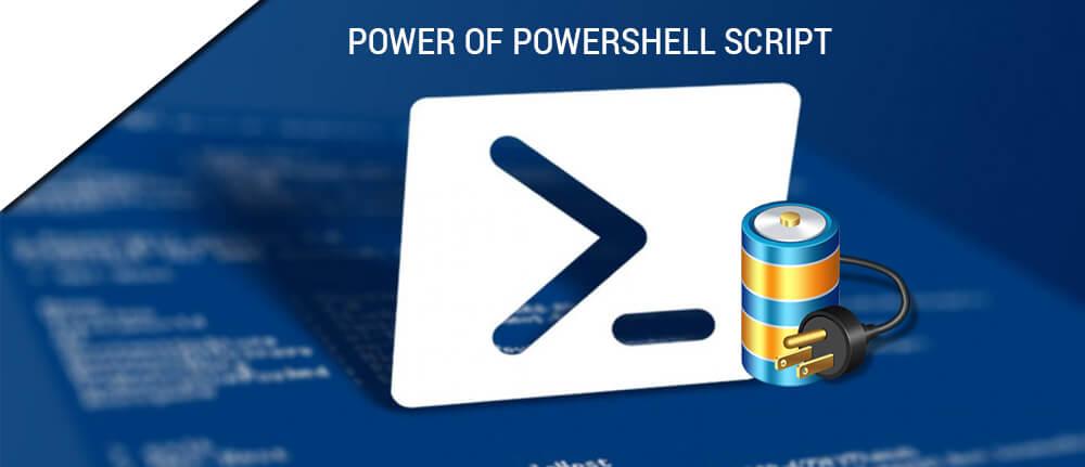 Power of PowerShell script