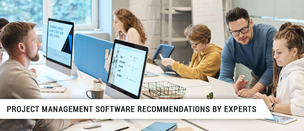PROJECT MANAGEMENT SOFTWARE RECOMMENDATIONS BY EXPERTS