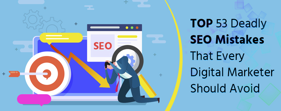SEO mistakes should avoid