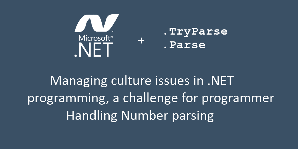 Handling Number Parsing in .Net Programming