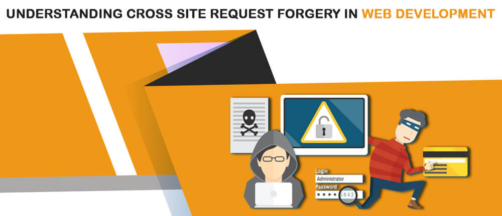 Understanding Cross Site Request Forgery