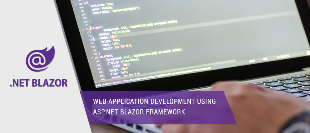 Web Application Development Using ASP.NET Blazor Framework
