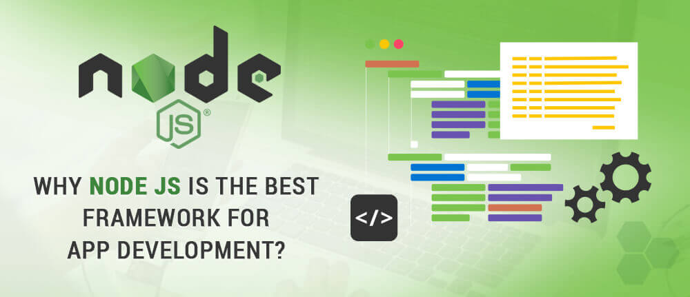 NodeJS is the Best Framework